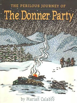 Image of book: The Perilous Journey of the Donner Party (Clarion/Houghton Mifflin)